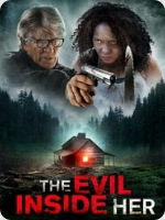 The Evil Inside Her (2019) FHD