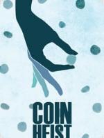 Coin Heist (2017) HD