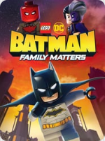 LEGO DC Batman Family Matters (2019) HD
