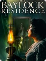 The Baylock Residence (2019) HD