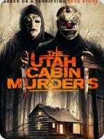 The Utah Cabin Murders (2019) FHD