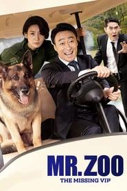 Mr. Zoo The Missing VIP (2020) HD