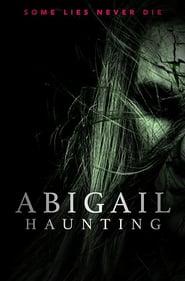 Abigail Haunting (2020) HD
