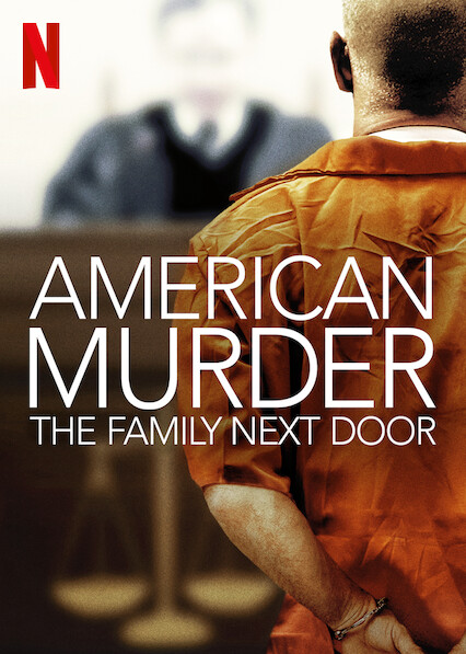American Murder The Family Next Door (2020)