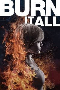 Burn It All (2021)