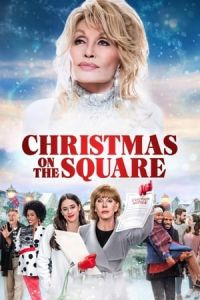 Christmas on the Square (Dolly Parton's Christmas on the Square) (2020)