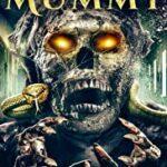 Mummy Resurgance (2021)